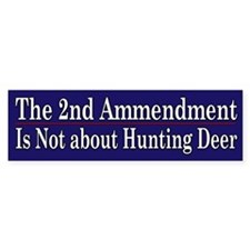 2nd Ammendment Humor - Bumper Sticker