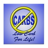 Low Carb For life Tile Coaster
