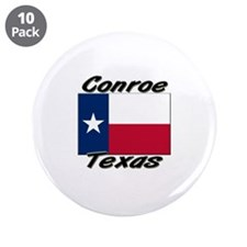"Conroe Texas 3.5"" Button (10 pack)"