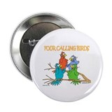"Four Calling Birds 2.25"" Button (100 pack)"