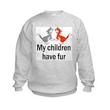 My Children Have Fur Sweatshirt
