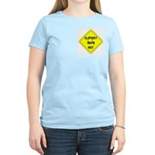 Slippery When Wet Women's Pink T-Shirt