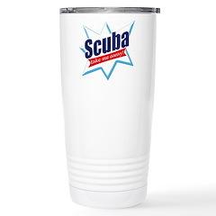 http://i1.cpcache.com/product/365466568/scuba_take_me_away_travel_mug.jpg?height=240&width=240