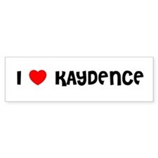 I LOVE KAYDENCE Bumper Car Sticker