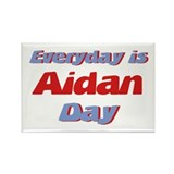 Everyday is Aidan Day Rectangle Magnet