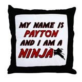 my name is payton and i am a ninja Throw Pillow