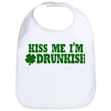 Kiss Me I'm Drunkish Bib