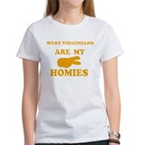 West Virginians are my homies Tee