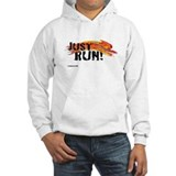 Just RUN! Hoodie Sweatshirt