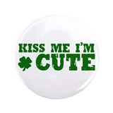 "Kiss Me I'm Cute 3.5"" Button (100 pack)"