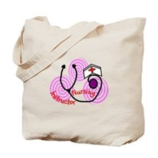 Nursing Instructor III Tote Bag