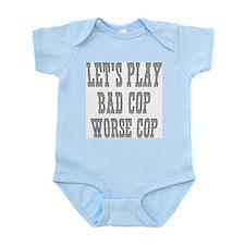 Let's play bad cop worse cop Infant Creeper