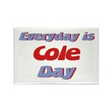 Everyday is Cole Day Rectangle Magnet