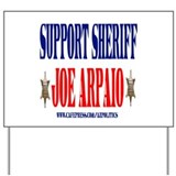 Cute Sheriff joe Yard Sign