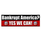 Bankrupt America? Bumper Car Sticker