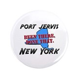 port jervis new york - been there, done that 3.5""