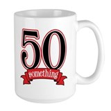 50 Something 50th Birthday Mug