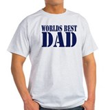 Worlds Best Dad T-Shirt