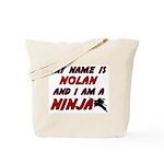 my name is nolan and i am a ninja Tote Bag