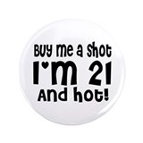 Buy me a Shot 3.5&amp;quot; Button