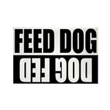 Feed Dog/Dog Fed Rectangle Magnet