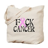 F*CK Cancer Tote Bag