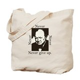 &quot;Never Give Up&quot; Tote Bag