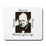 &amp;quot;Never Give Up&amp;quot; Mousepad