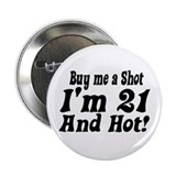 "Buy me a Shot 2.25"" Button"