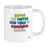 """Does your Parrot Talk?"" Mug"