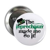 "Leprechaun made me hat 2.25"" Button (10 pack)"