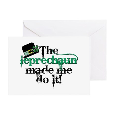 Leprechaun made me hat Greeting Card