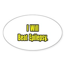 """I Will Beat Epilepsy"" Oval Decal"