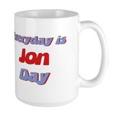 Everyday is Jon Day Mug