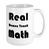 Real Women Teach Math Ceramic Mugs
