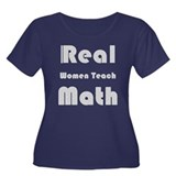 Real Women Teach Math Women's Plus Size Scoop Neck