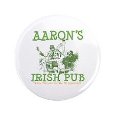 "Aaron's Vintage Irish Pub Personalized 3.5"" Button"