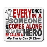 HERO Comes Along 1 Son BRAIN CANCER Mousepad
