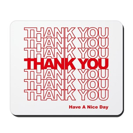 Thank You Bag Mousepad