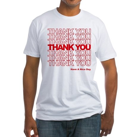 Thank You Bag Fitted T-Shirt