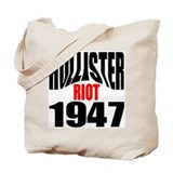 Hollister Riot 1947 Tote Bag
