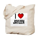 I LOVE JAYLEEN Tote Bag