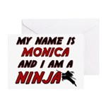 my name is monica and i am a ninja Greeting Card