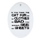 Cat fur on clothes Oval Ornament