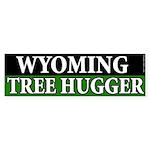 Wyoming Tree Hugger bumper sticker