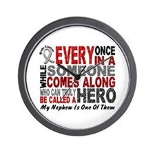 HERO Comes Along 1 Nephew BRAIN CANCER Wall Clock