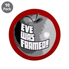 "Eve Was Framed! 3.5"" Button (10 pack)"