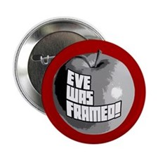"Eve Was Framed! 2.25"" Button (10 pack)"