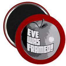 Eve Was Framed! Magnet