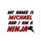 my name is michael and i am a ninja Postcards (Pac